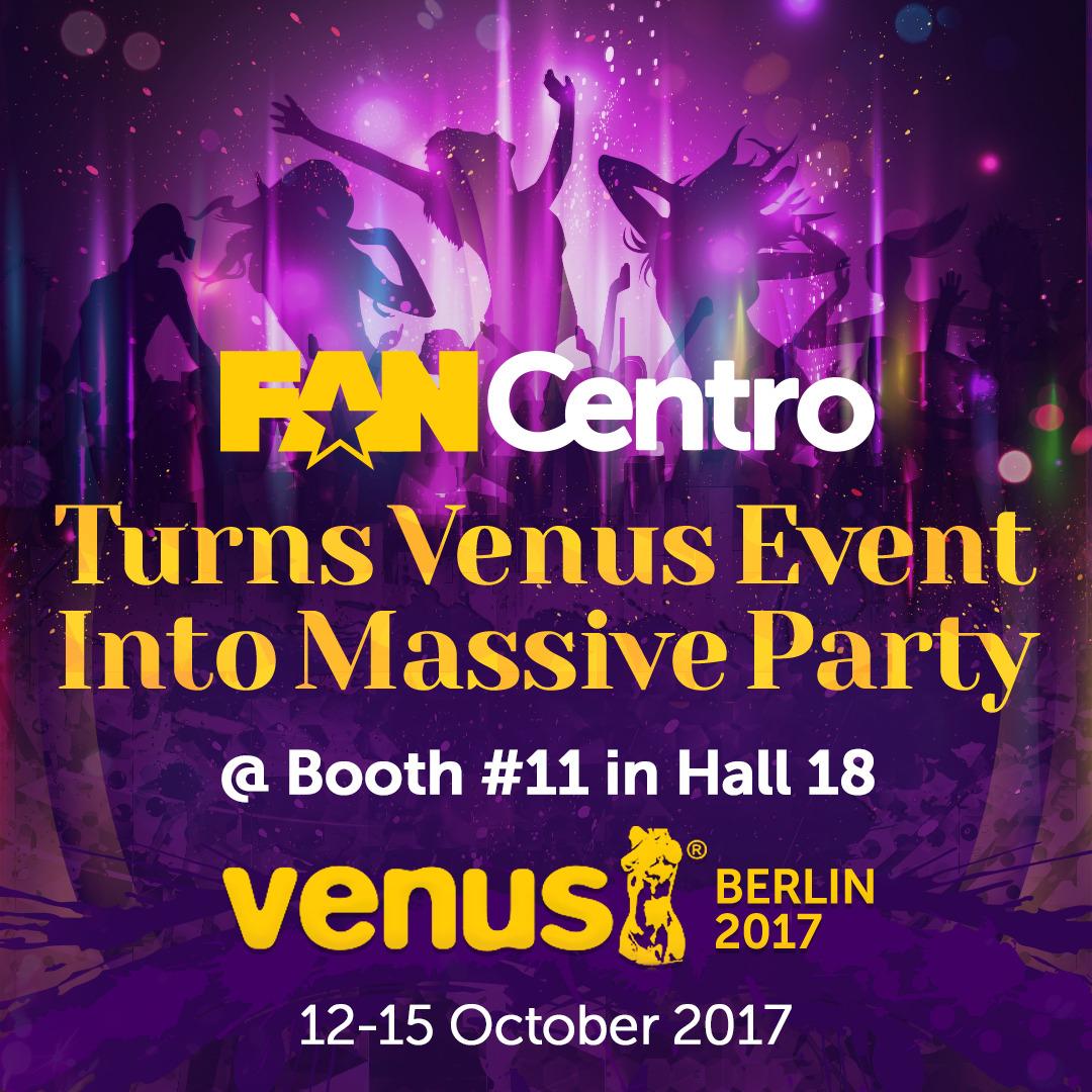 FanCentro Turns Venus Event Into Massive Party