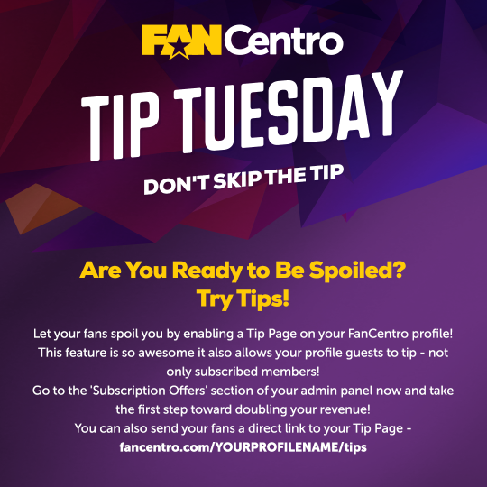 Tip Tuesday: Introducing the Tip Page, available on your FanCentro profile!